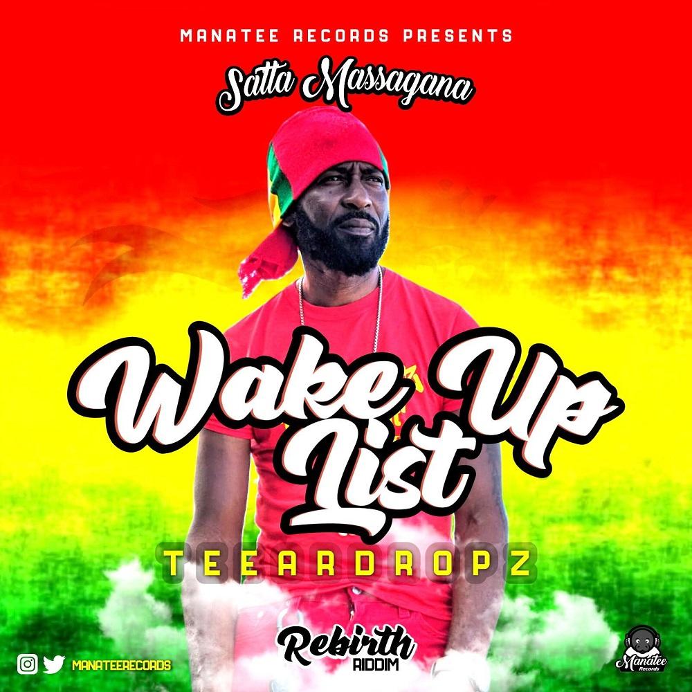"Reggae Artist Teeardropz Set to Release New Song ""Wake Up List"" on Manatee Records Hit Satta Massagana Riddim Album 1"