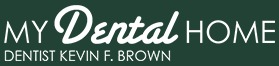 My Dental Home, Dr. Kevin Brown & Associates Creates Great Smiles For Unionville Residents 1