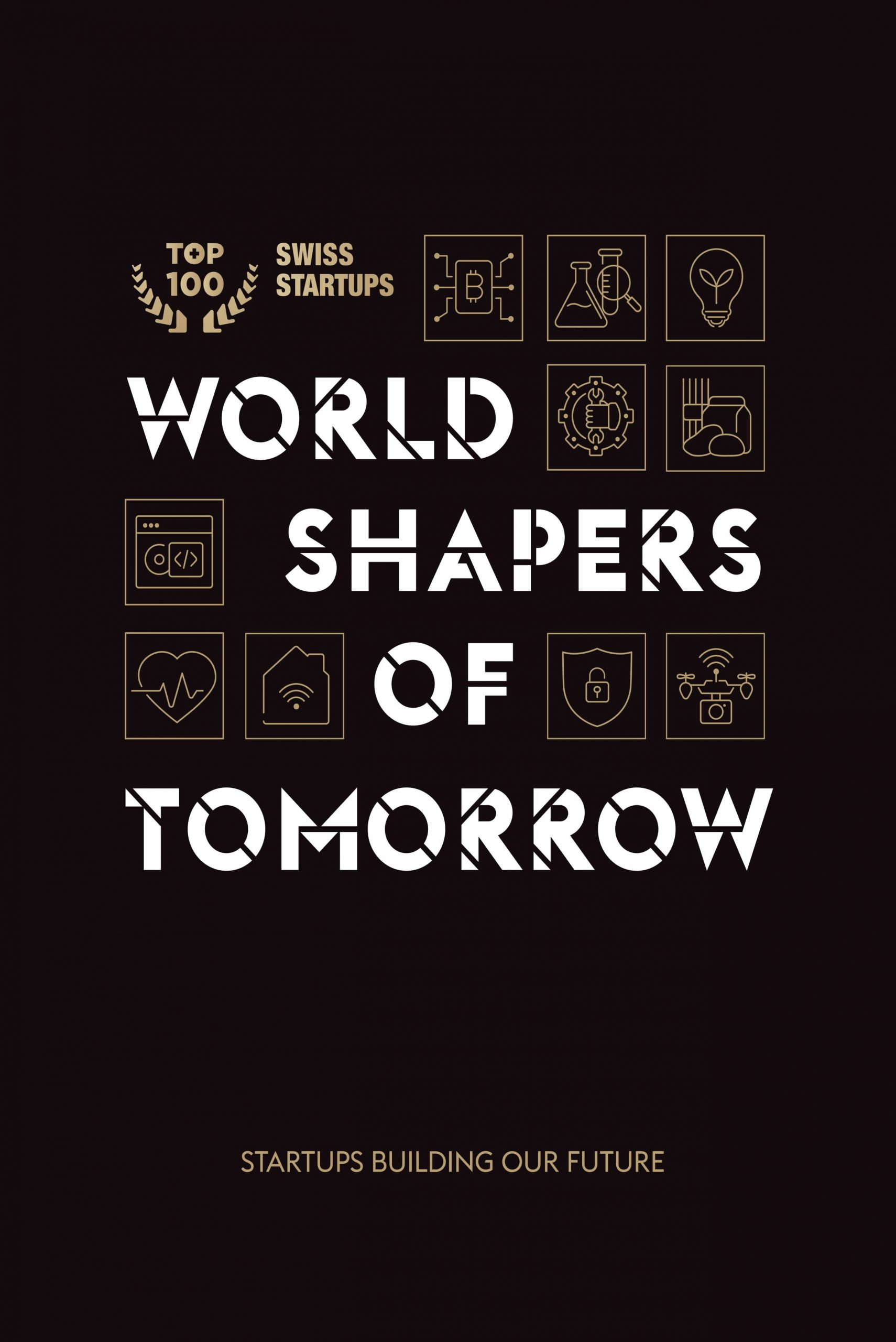 World shapers of tomorrow – Non-fiction book on startups that build the future of Switzerland 1