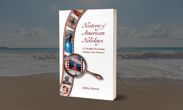 Author Jeff Bensch releases an intriguing guide to American holiday traditions 1