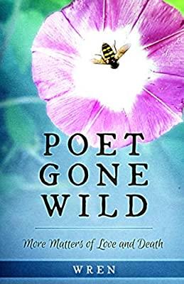 "Wren's new book ""Poet Gone Wild"" receives a warm literary welcome 2"