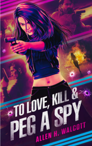 To Love, Kill & Peg a Spy is a New Thriller Full of Intrigue, Action, and Mystery 15