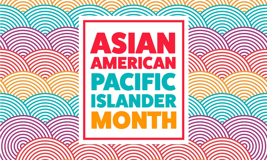 Asian American and Pacific Islander Heritage Month 1