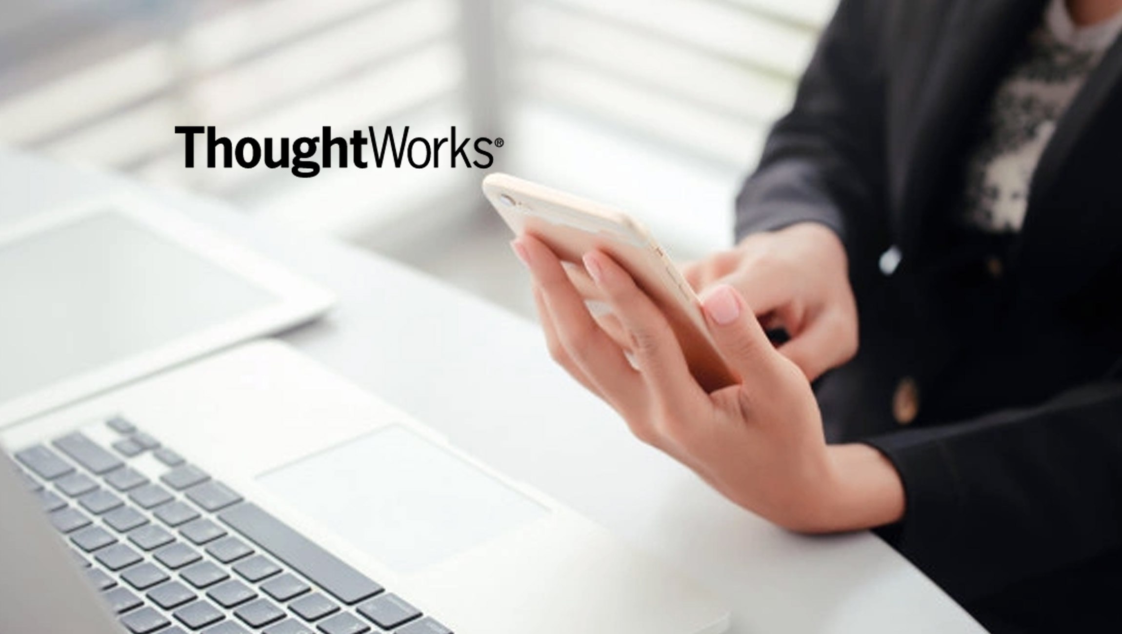ThoughtWorks Report Reveals Key Success Factors in Digital Transformations 1