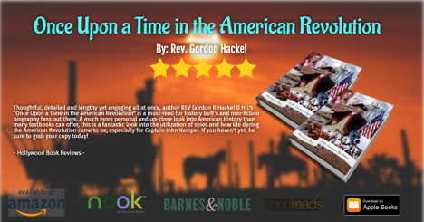 """""""Once Upon a Time in the American Revolution"""" a must read book by Rev. Gordon Hackel 1"""